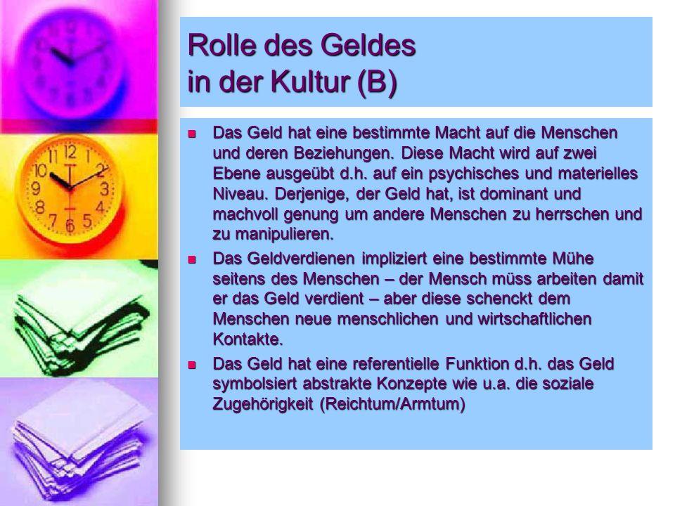 Rolle des Geldes in der Kultur (B)
