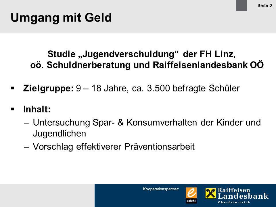 """Umgang mit Geld Studie """"Jugendverschuldung der FH Linz, oö. Schuldnerberatung und Raiffeisenlandesbank OÖ."""
