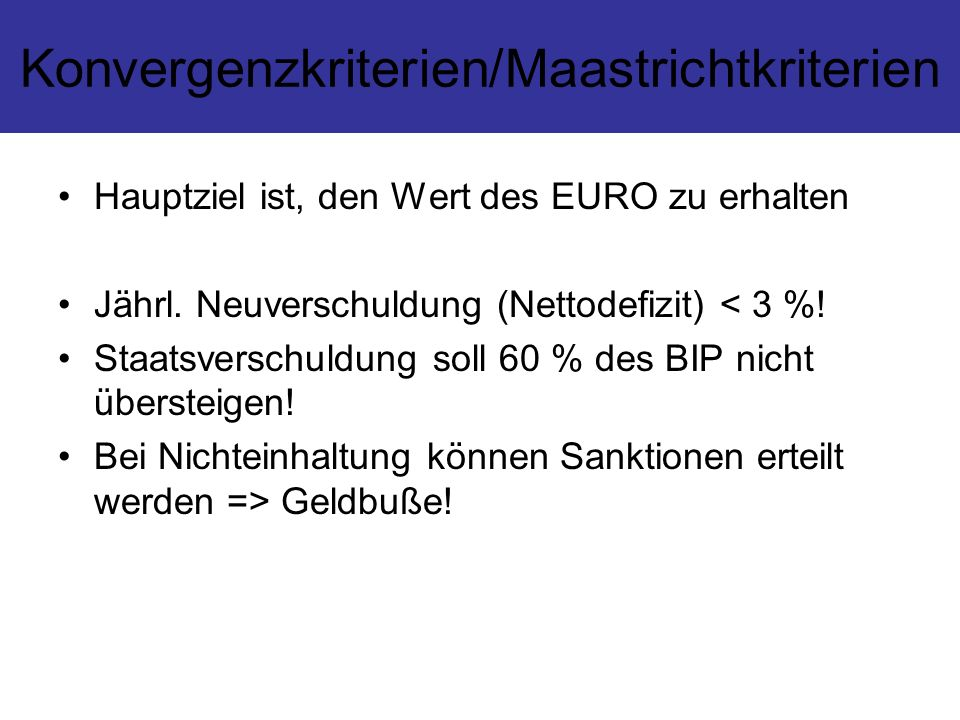 Konvergenzkriterien/Maastrichtkriterien