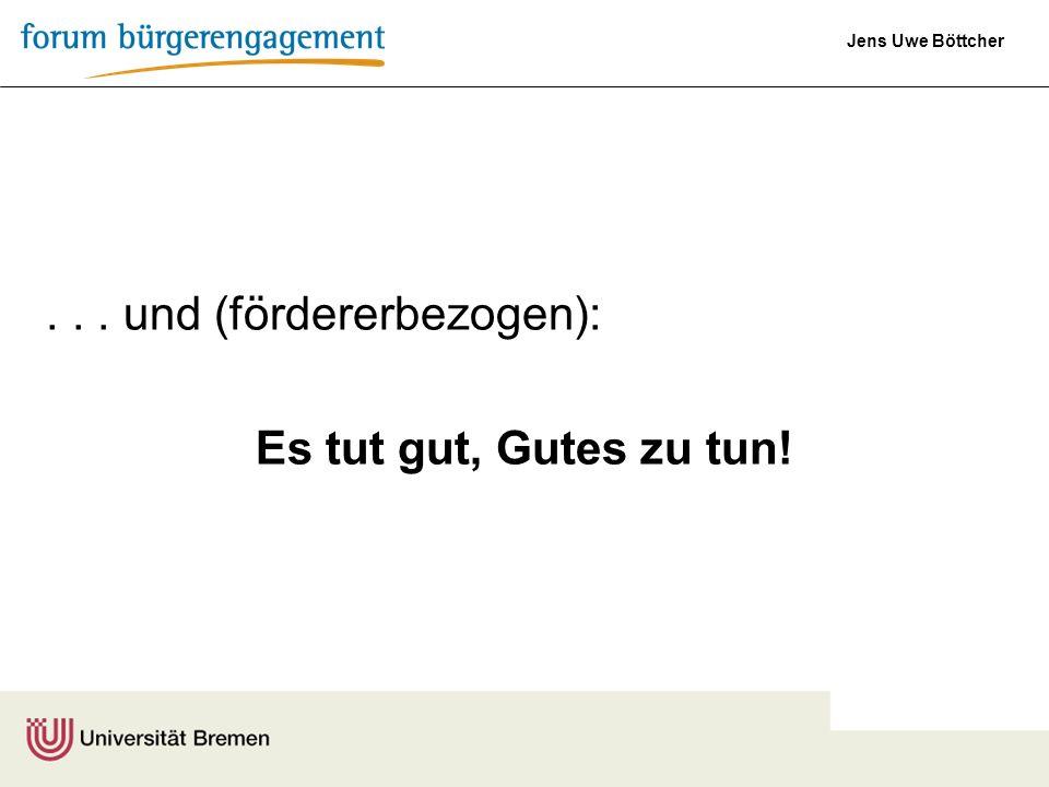 . . . und (fördererbezogen):