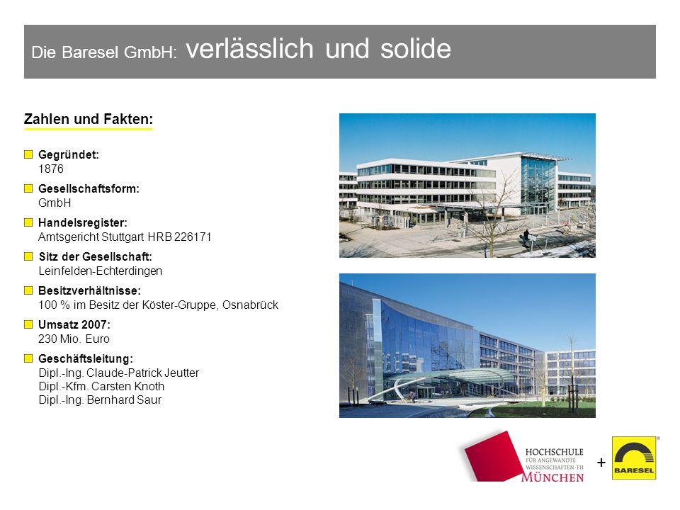 Die Baresel GmbH: verlässlich und solide