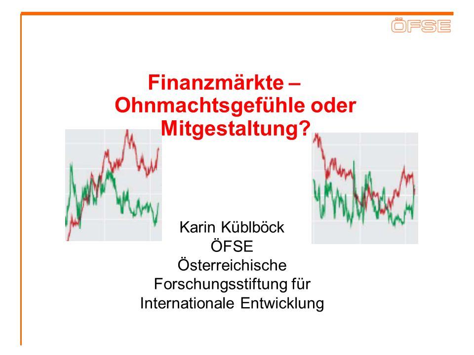 Finanzmärkte – Ohnmachtsgefühle oder Mitgestaltung