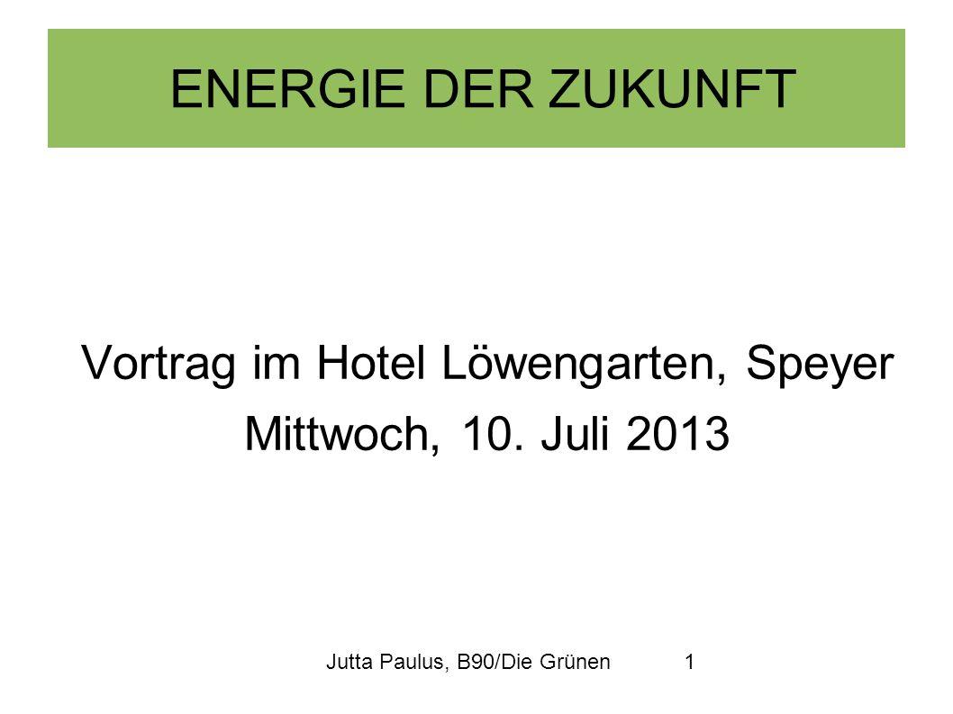 Vortrag im Hotel Löwengarten, Speyer Mittwoch, 10. Juli 2013