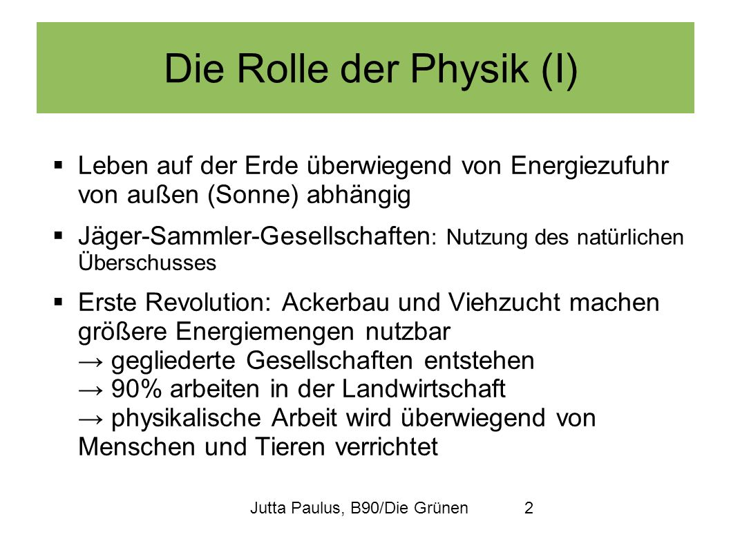 Die Rolle der Physik (I)
