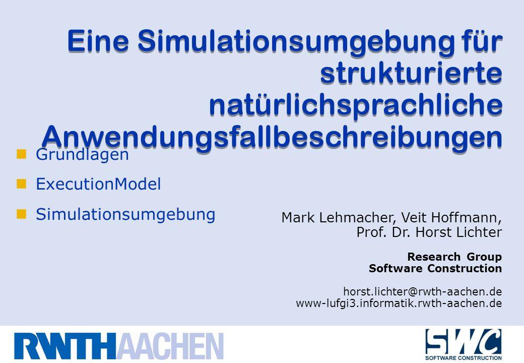 Eine Simulationsumgebung für strukturierte natürlichsprachliche Anwendungsfallbeschreibungen