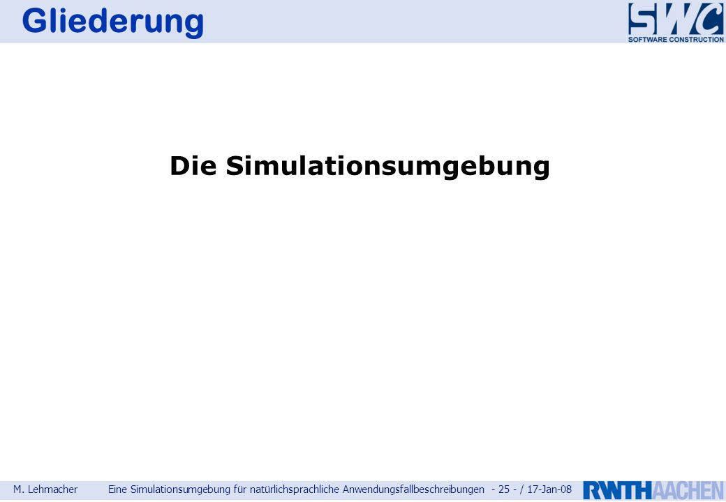 Die Simulationsumgebung