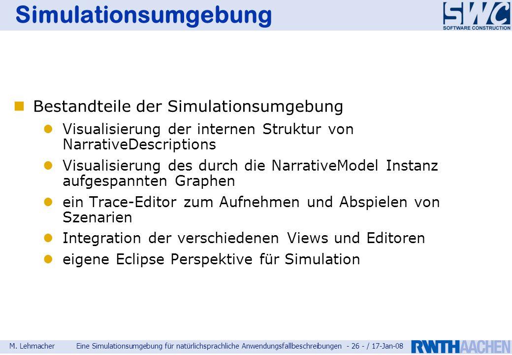 Simulationsumgebung Bestandteile der Simulationsumgebung