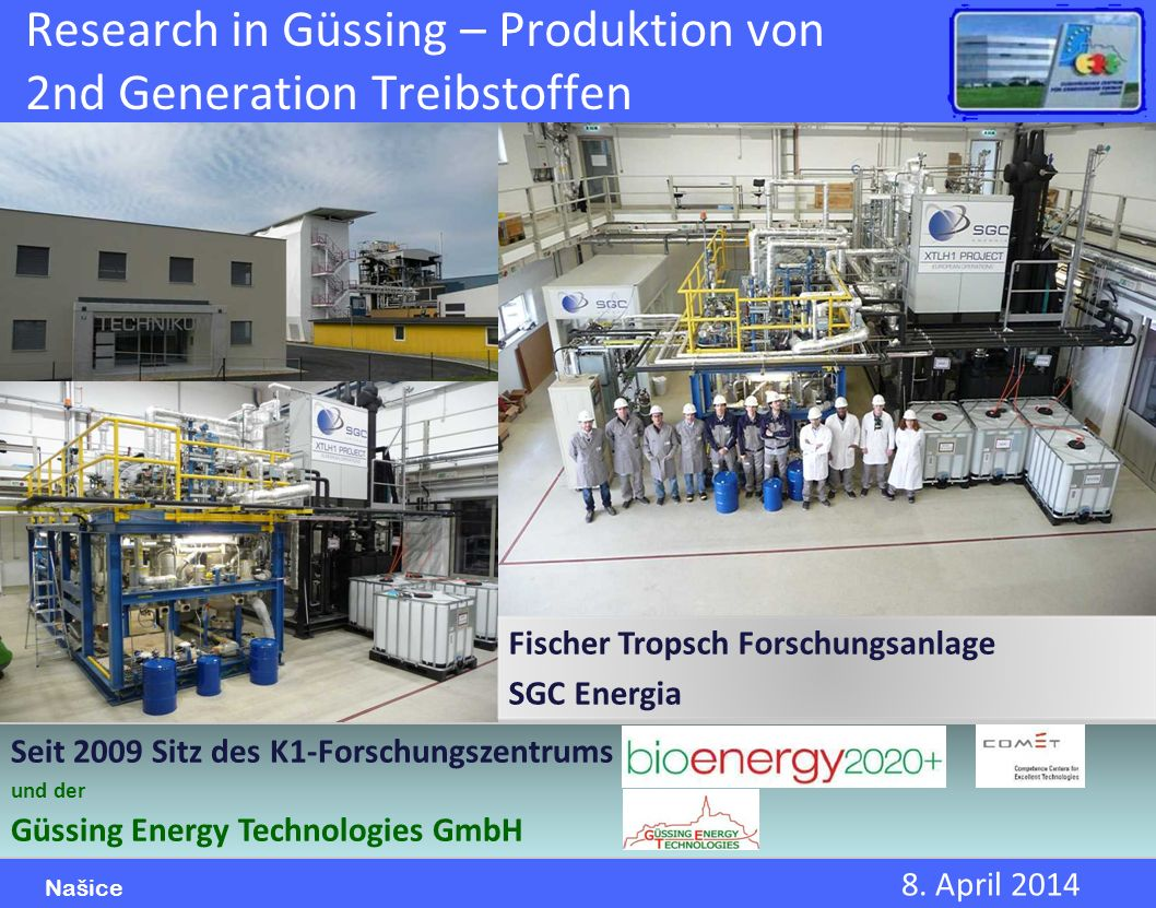 Research in Güssing – Produktion von 2nd Generation Treibstoffen
