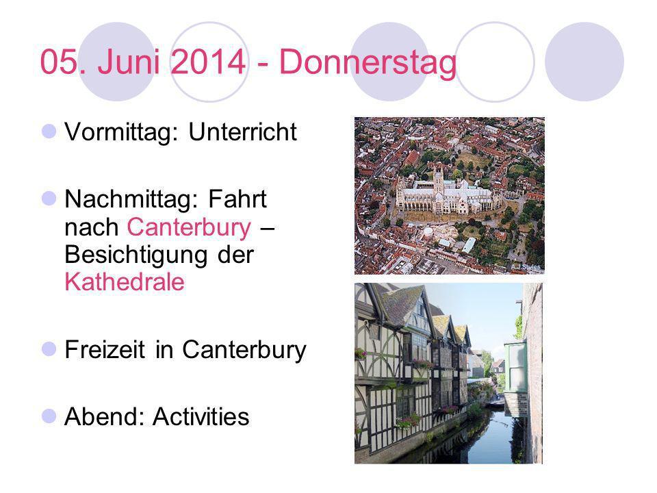 05. Juni 2014 - Donnerstag Vormittag: Unterricht