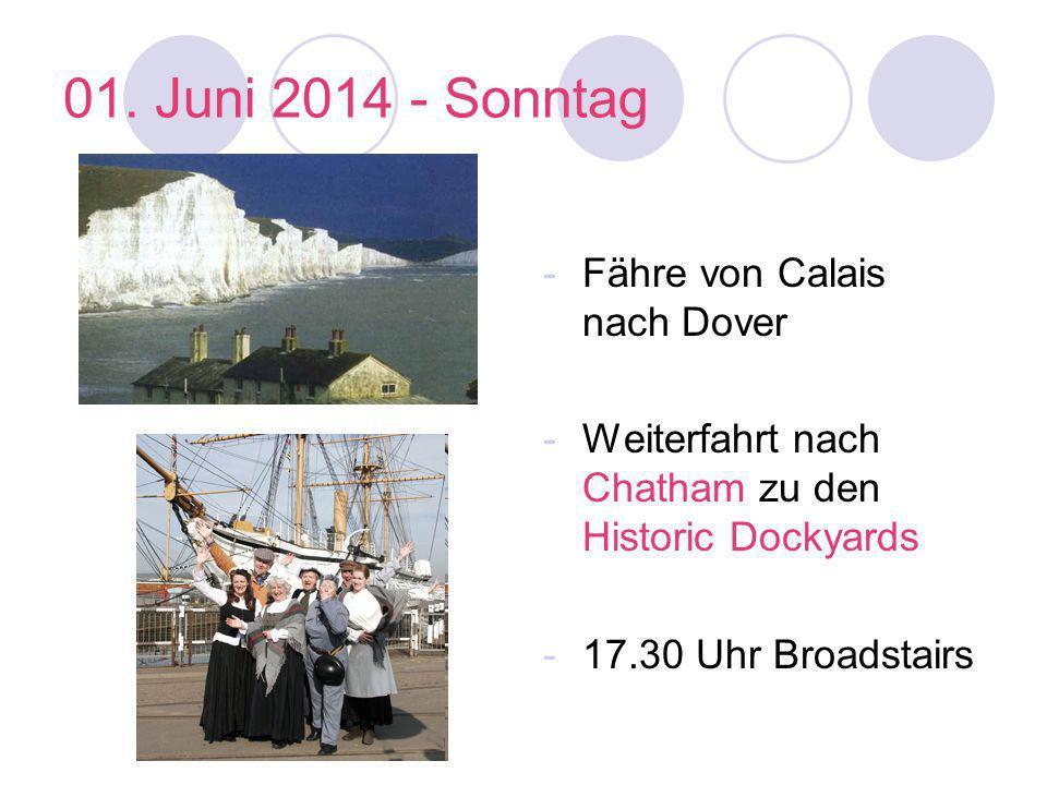 01. Juni 2014 - Sonntag Fähre von Calais nach Dover