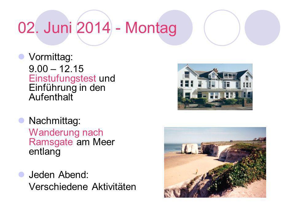 02. Juni 2014 - Montag Vormittag: