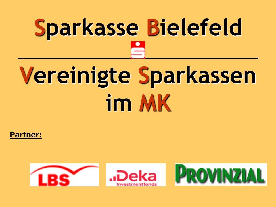 Sparkasse Bielefeld ___________________________ Vereinigte Sparkassen im MK