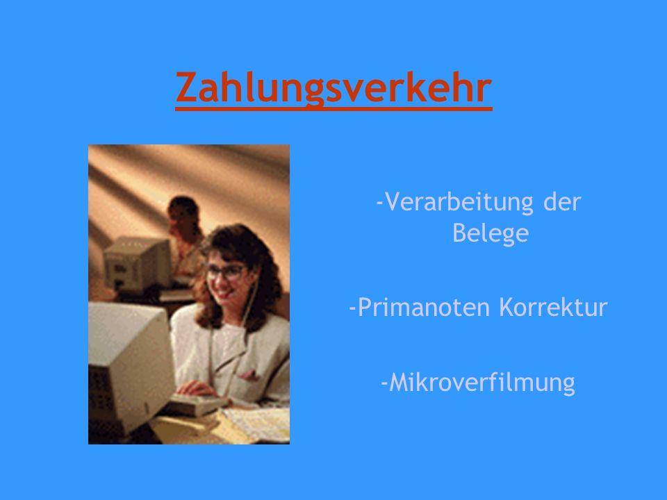 Zahlungsverkehr -Verarbeitung der Belege -Primanoten Korrektur