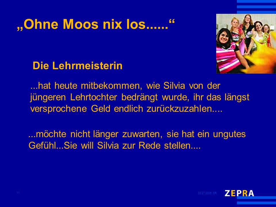 """""""Ohne Moos nix los...... Die Lehrmeisterin"""