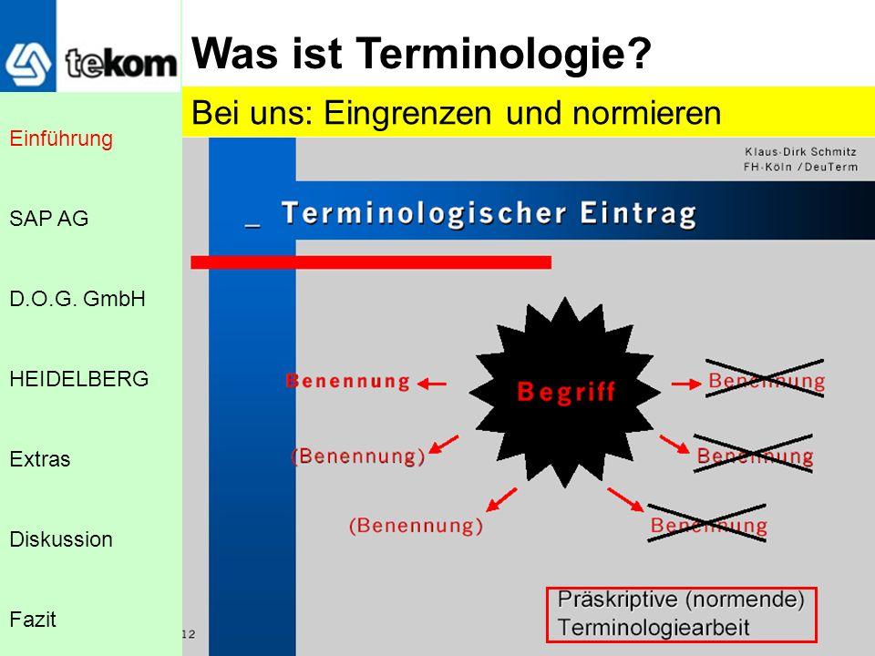 Was ist Terminologie Bei uns: Eingrenzen und normieren Einführung