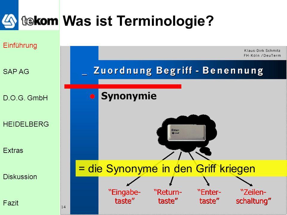 Was ist Terminologie = die Synonyme in den Griff kriegen Einführung