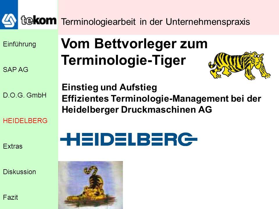 Vom Bettvorleger zum Terminologie-Tiger