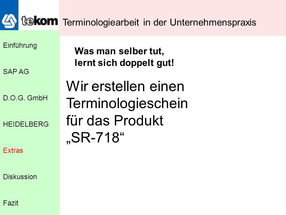 """Wir erstellen einen Terminologieschein für das Produkt """"SR-718"""