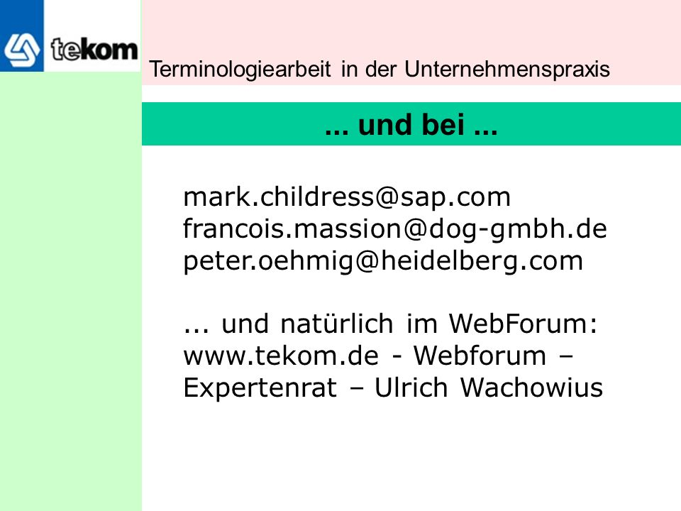 ... und bei ... mark.childress@sap.com francois.massion@dog-gmbh.de