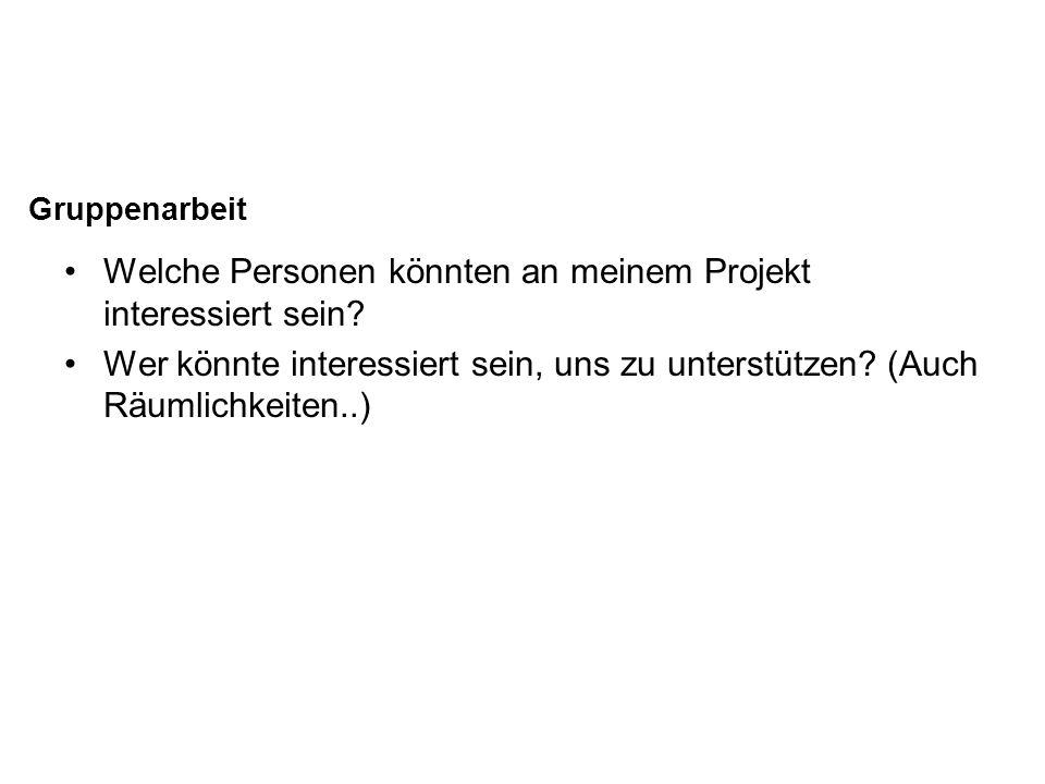Welche Personen könnten an meinem Projekt interessiert sein