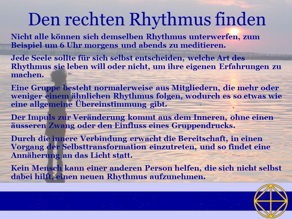 Den rechten Rhythmus finden