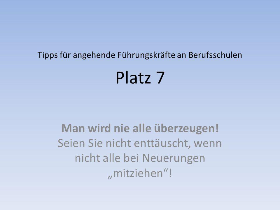 Tipps für angehende Führungskräfte an Berufsschulen Platz 7