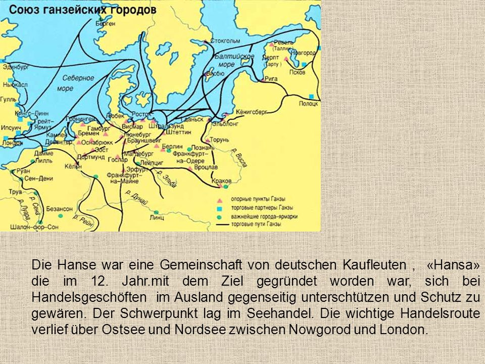 Die Hanse war eine Gemeinschaft von deutschen Kaufleuten , «Hansa» die im 12.