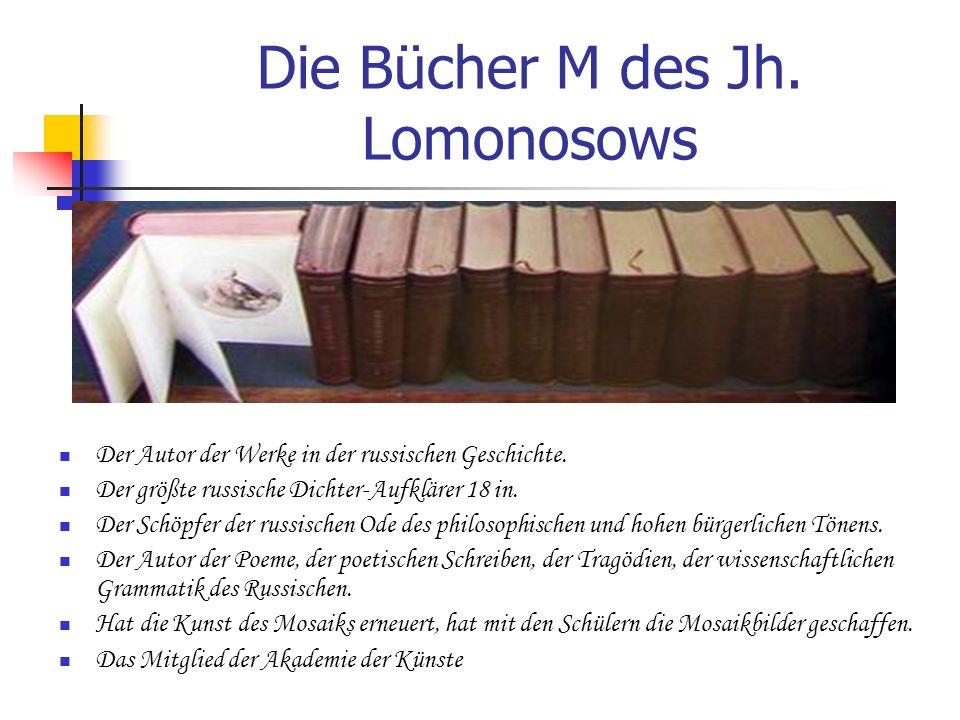Die Bücher M des Jh. Lomonosows