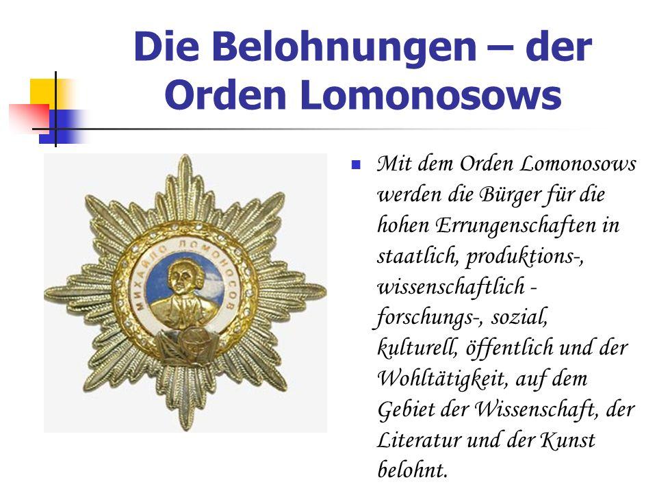 Die Belohnungen – der Orden Lomonosows
