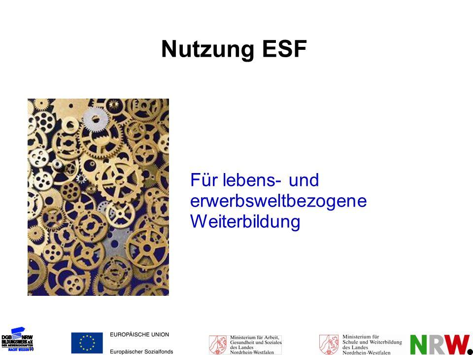 Nutzung ESF Für lebens- und erwerbsweltbezogene Weiterbildung