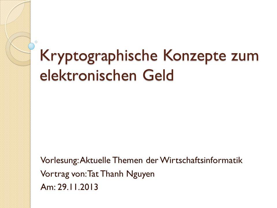 Kryptographische Konzepte zum elektronischen Geld