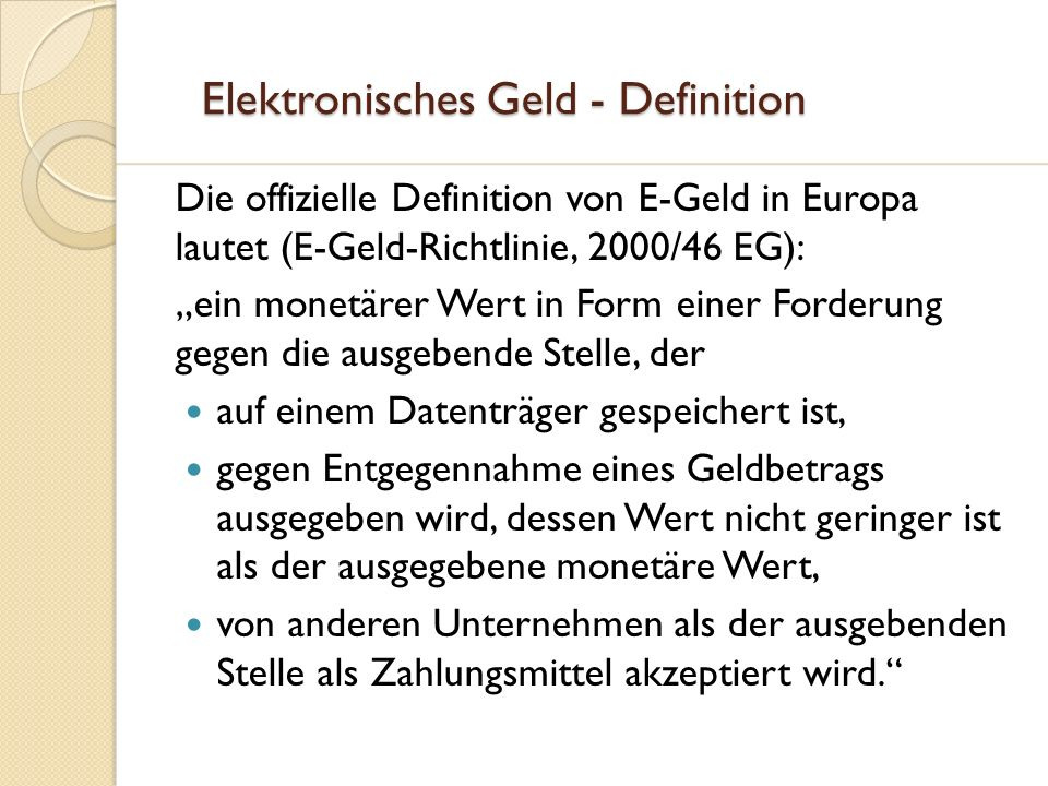 Elektronisches Geld - Definition