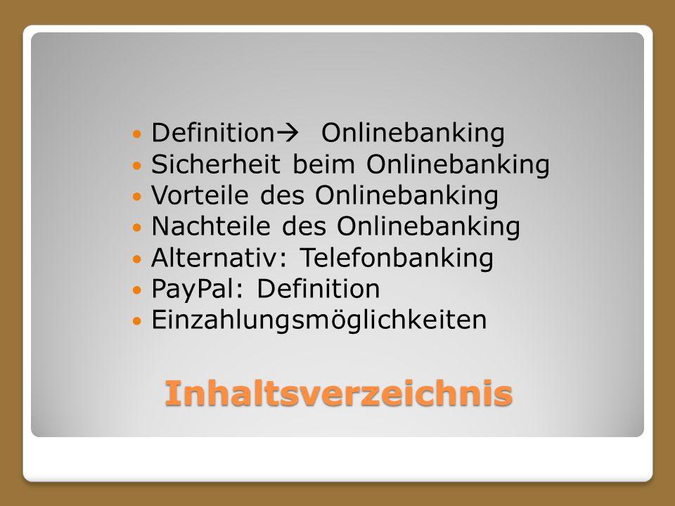 Inhaltsverzeichnis Definition Onlinebanking