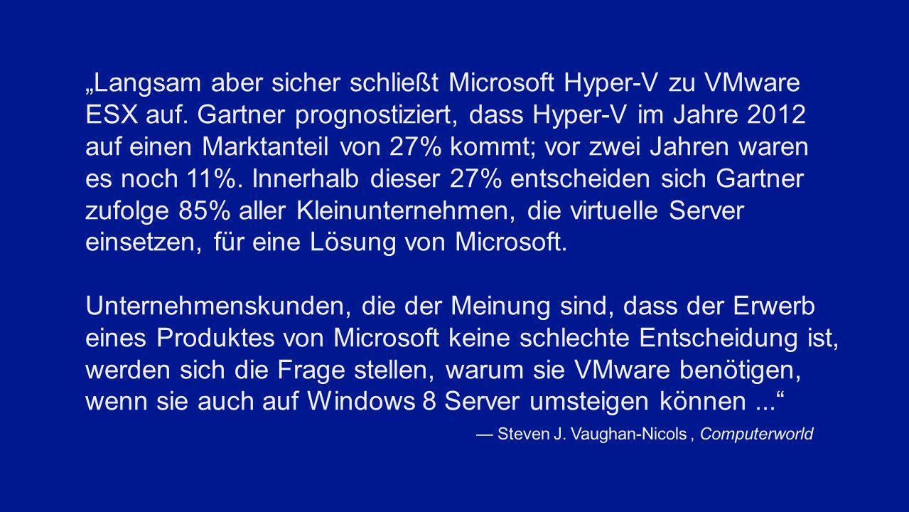 """""""Langsam aber sicher schließt Microsoft Hyper-V zu VMware ESX auf"""