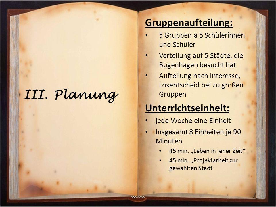 Planung Gruppenaufteilung: Unterrichtseinheit: