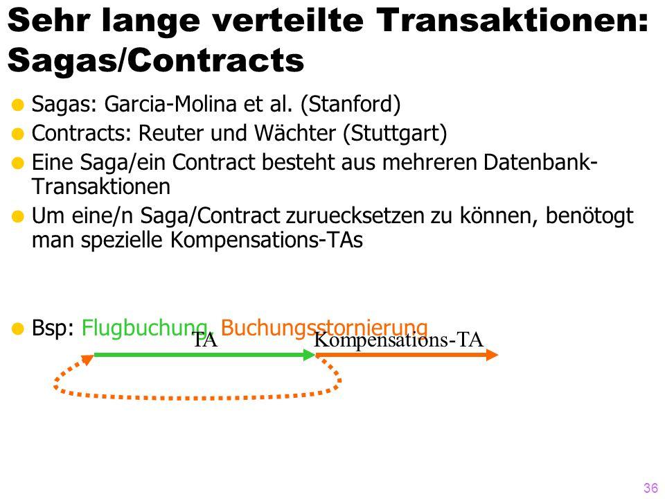 Sehr lange verteilte Transaktionen: Sagas/Contracts