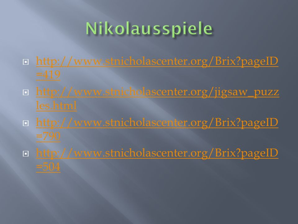 Nikolausspiele http://www.stnicholascenter.org/Brix pageID=419
