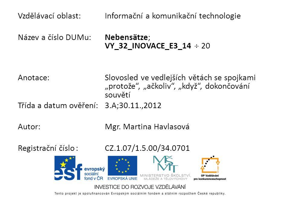 Vzdělávací oblast: Informační a komunikační technologie