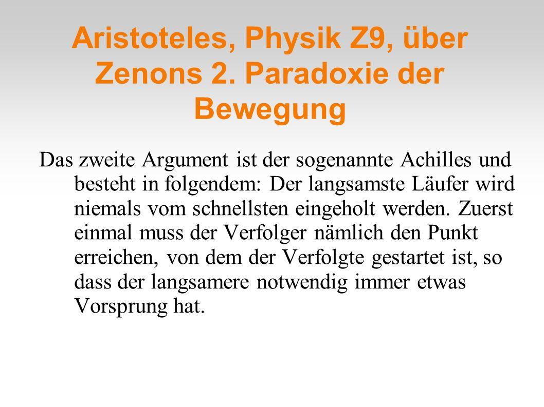 Aristoteles, Physik Z9, über Zenons 2. Paradoxie der Bewegung