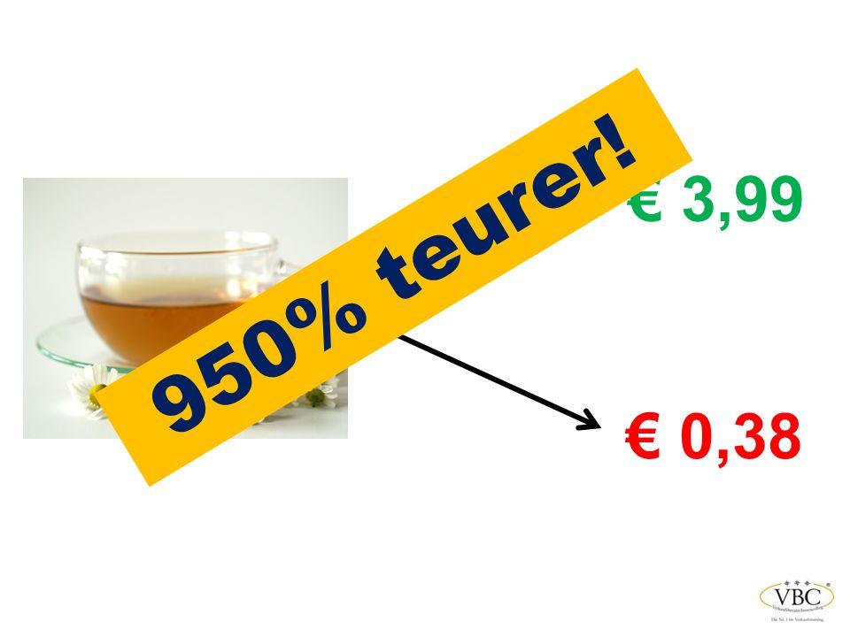 € 3,99 950% teurer! € 0,38