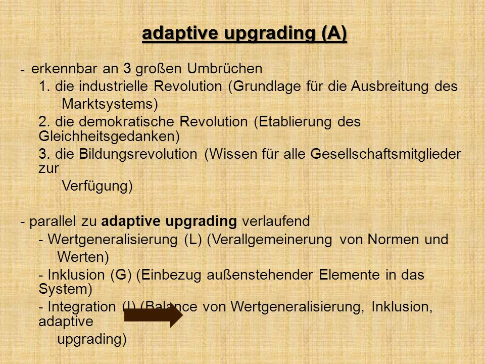 adaptive upgrading (A)