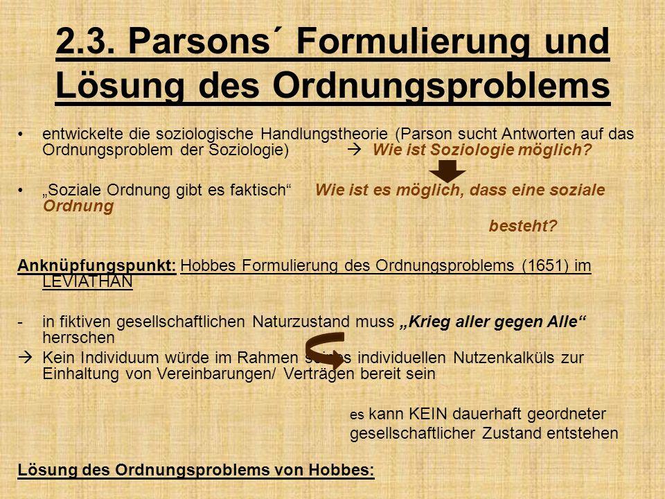 2.3. Parsons´ Formulierung und Lösung des Ordnungsproblems