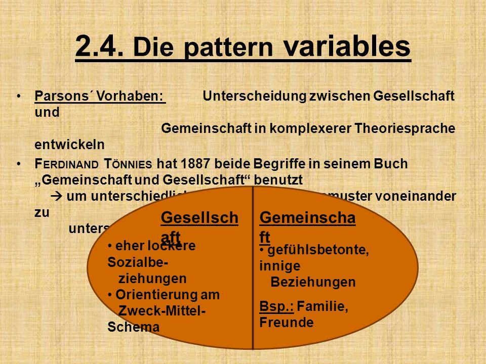 2.4. Die pattern variables Gesellschaft Gemeinschaft