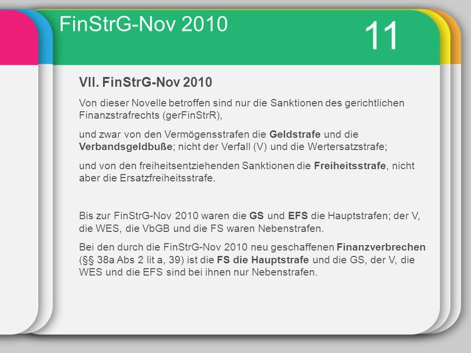 11 FinStrG-Nov 2010 VII. FinStrG-Nov 2010