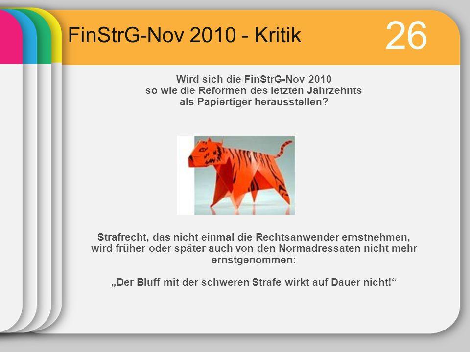 26 FinStrG-Nov 2010 - Kritik Wird sich die FinStrG-Nov 2010