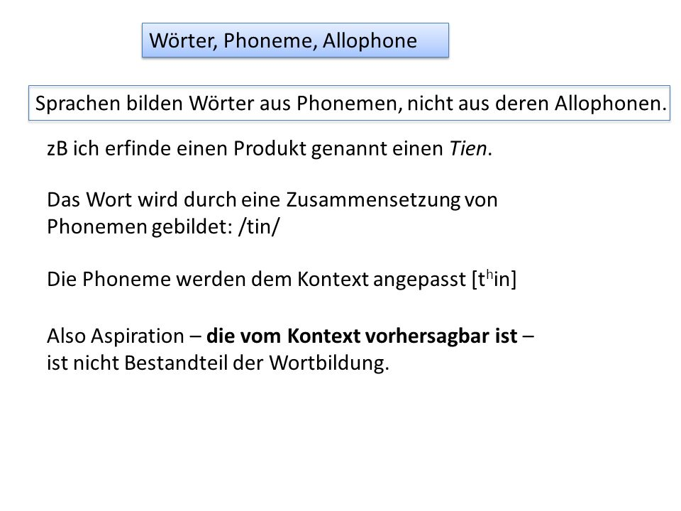 Wörter, Phoneme, Allophone