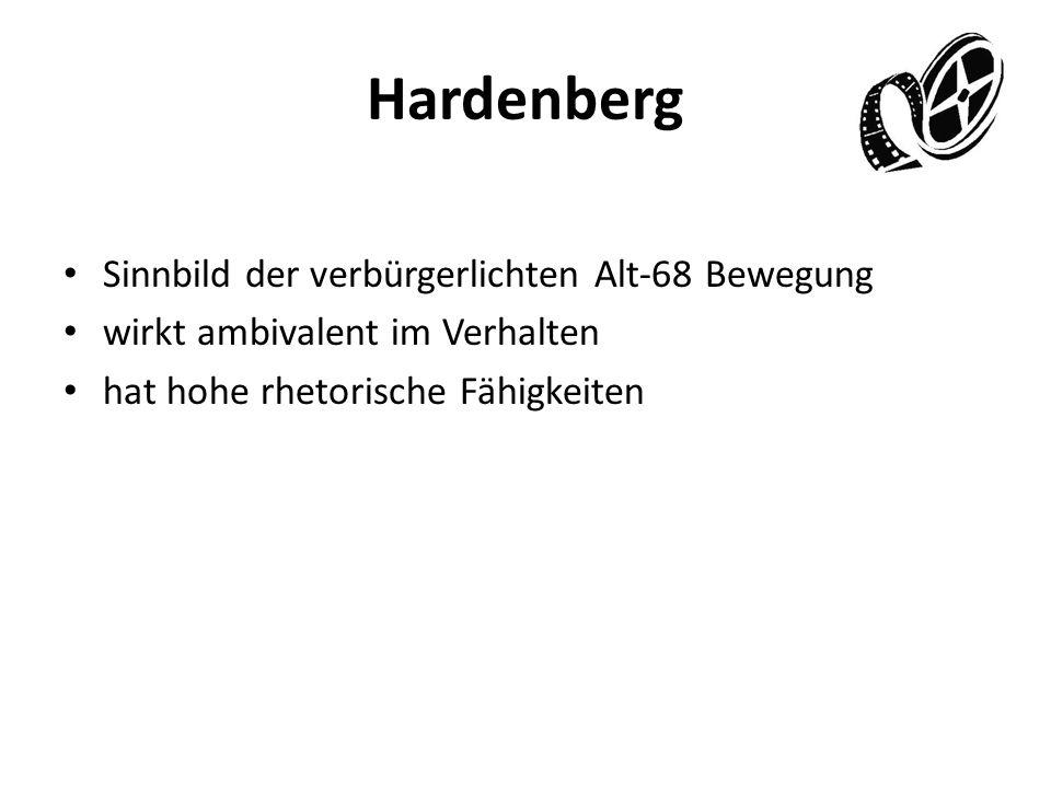 Hardenberg Sinnbild der verbürgerlichten Alt-68 Bewegung