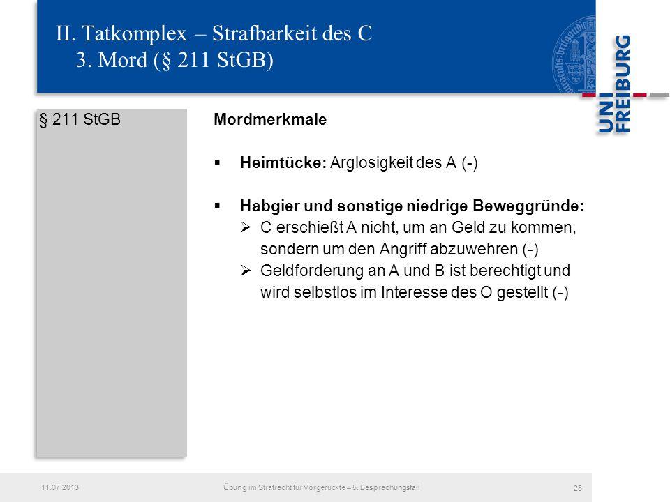 II. Tatkomplex – Strafbarkeit des C 3. Mord (§ 211 StGB)