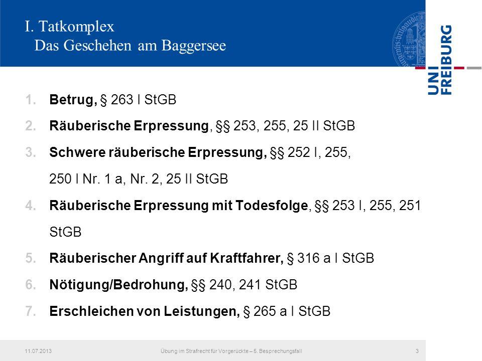 I. Tatkomplex Das Geschehen am Baggersee