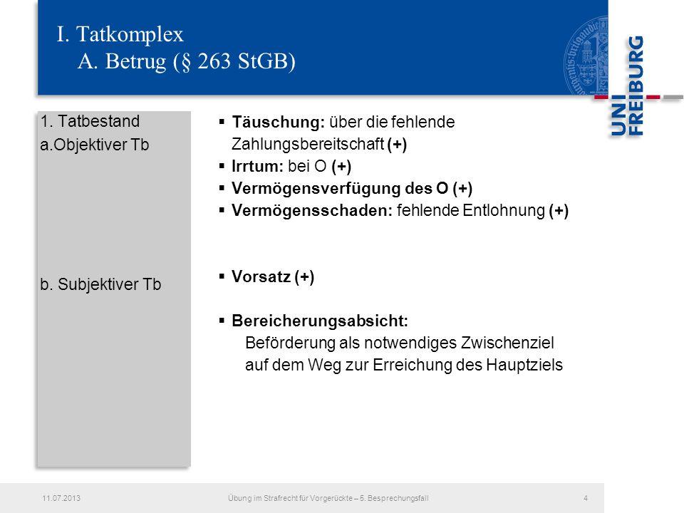 I. Tatkomplex A. Betrug (§ 263 StGB)